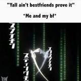 Bestfirends be like
