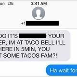 Now I want Taco Bel