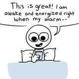 Waking up is Hard