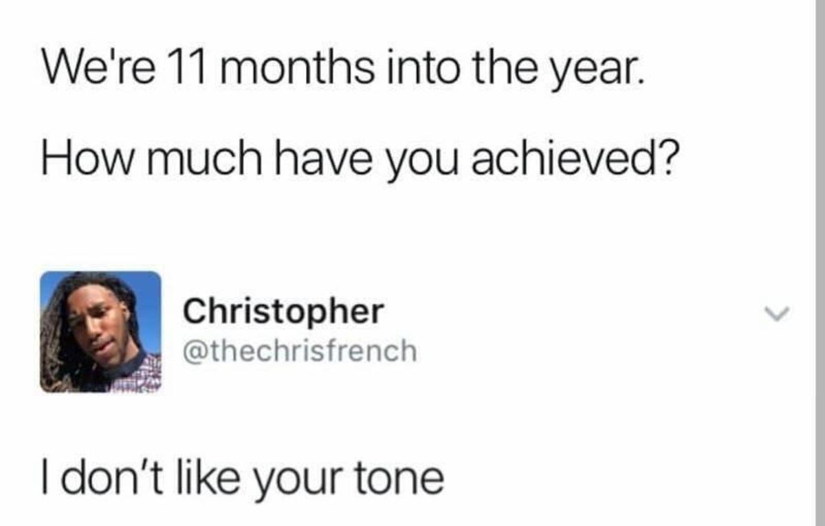 11 months. .. I lived, bitch 11 months I lived bitch