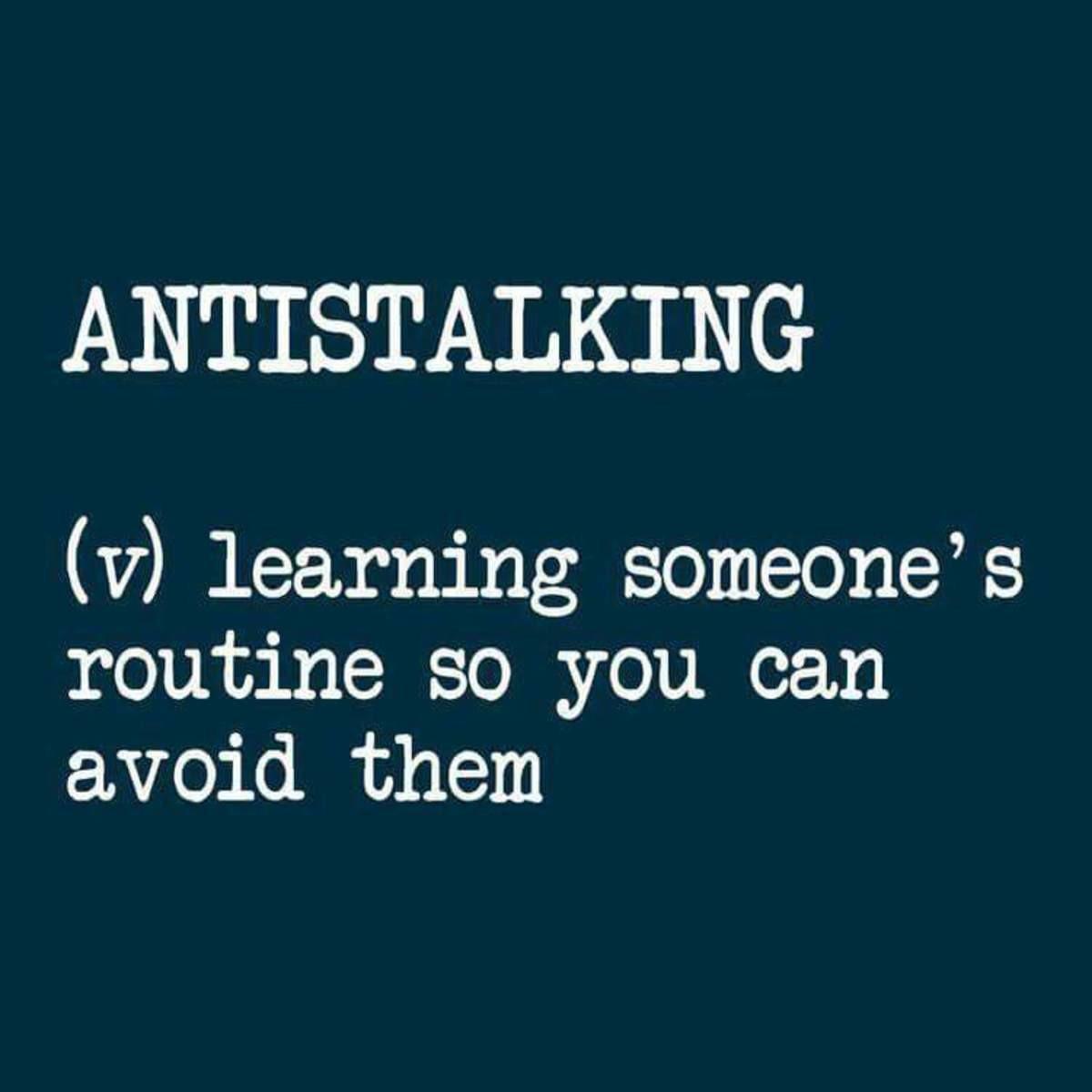 Antistalking. . Antistalking