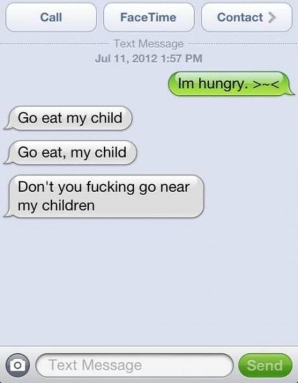 i eat child. . i eat child