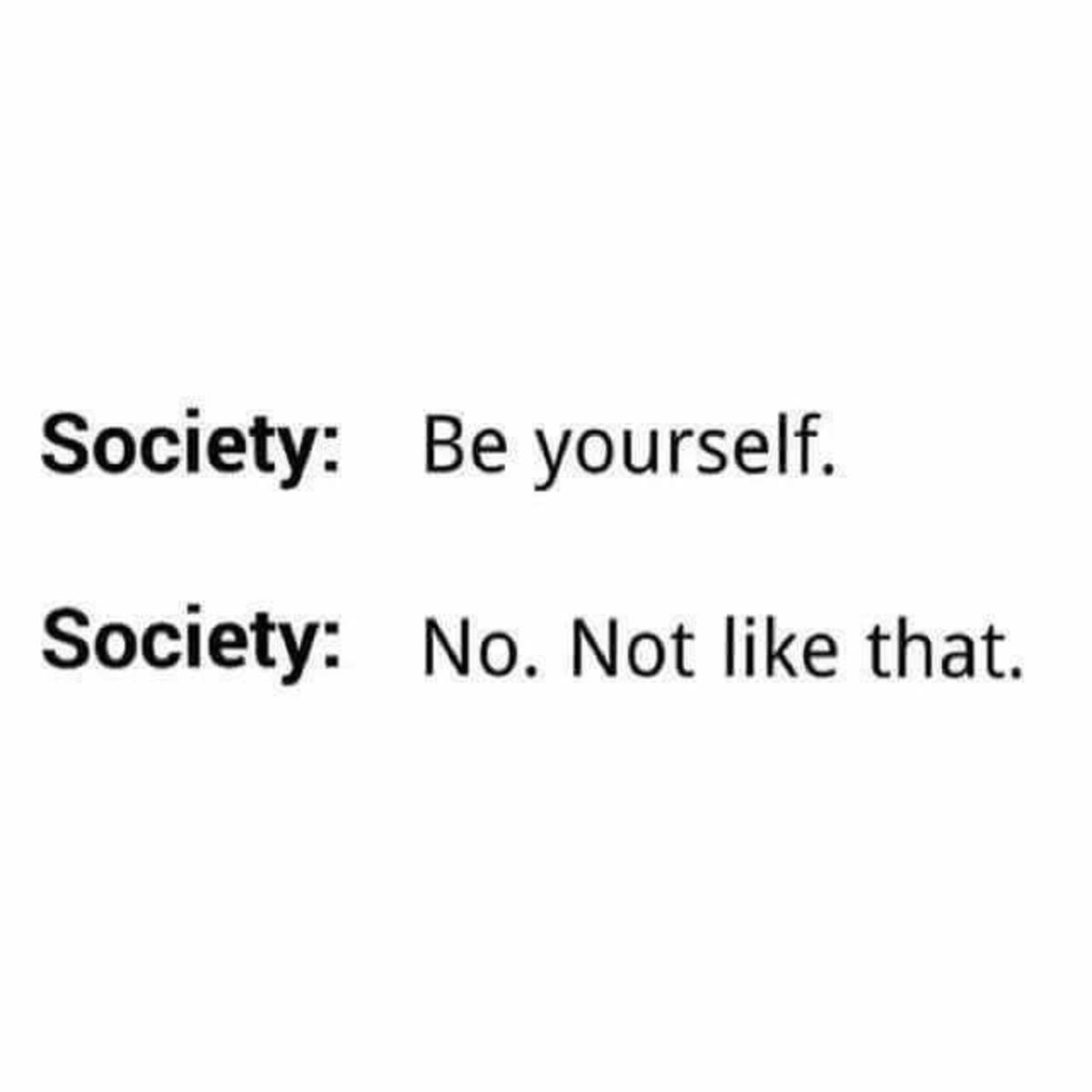 Thanks, Society.. .. Don't judge me Thanks Society Don't judge me