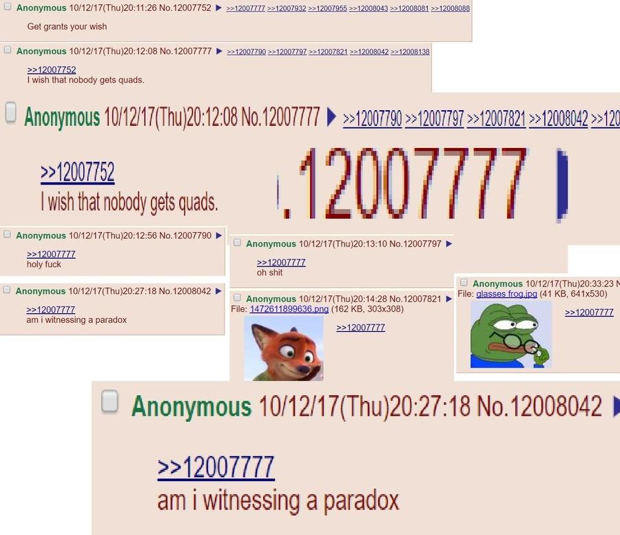 /trash/ Paradox. . Get grants your wish I wish that nobody gets quads. Wish that nobody gets quads. l. U Anonymous 10/ 12/ 17( Thu) 20: 12: 56 No.' F U Anonymou trash paradox qu